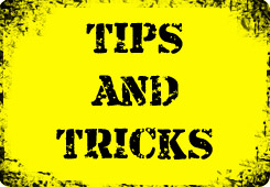 click here for tips and tricks